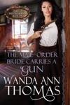 The Mail-Order Bride Carries A Gun