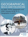 Geographical Skills And Fieldwork For WJEC GCSE Geography And WJEC Eduqas GCSE 91 Geography A And B