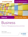 Edexcel ASA-level Year 1 Business Student Guide Theme 2 Managing Business Activities