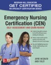 Emergency Nursing Certification CEN Self-Assessment And Exam Review