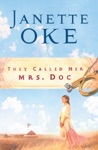 They Called Her Mrs Doc Women Of The West Book 5