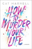 How to Murder Your Life - Cat Marnell Cover Art