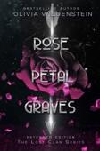 Olivia Wildenstein - Rose Petal Graves Grafik