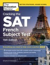 Cracking The SAT French Subject Test 15th Edition