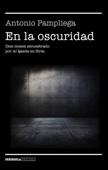 Antonio Pampliega - En la oscuridad portada