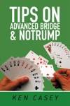 Tips On Advanced Bridge  Notrump