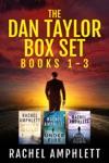 The Dan Taylor Series Books 1-3 The Dan Taylor Box Set