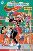 Shea Fontana, Marcelo DiChiara & Agnes Garbowska - DC Super Hero Girls: Out of the Bottle (2017-) #1  artwork