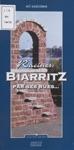 Racines  Biarritz Par Ses Rues