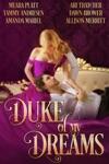 Duke Of My Dreams