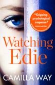 Camilla Way - Watching Edie artwork