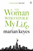 Marian Keyes - The Woman Who Stole My Life artwork
