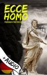 Ecce Homo Deutsch