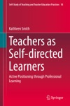 Teachers As Self-Directed Learners