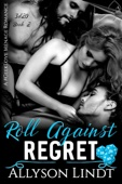 Roll Against Regret