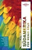 Südamerika für wenig Geld - Lonely Planet Reiseführer