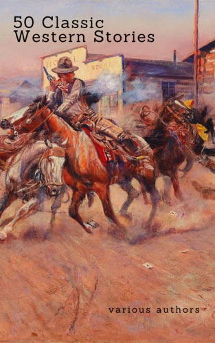 50 Classic Western Stories You Should Read Zongo Classics