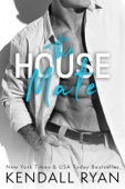 Kendall Ryan - The House Mate  artwork