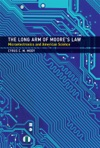 The Long Arm Of Moores Law