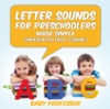 Letter Sounds For Preschoolers - Made Simple Kindergarten Early Learning