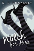 Witch for Hire - N. E. Conneely Cover Art