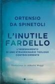 Ortensio Da Spinetoli - L'inutile fardello artwork