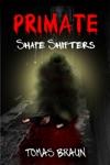 PRIMATE Shape Shifters