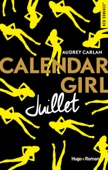 Audrey Carlan - Calendar Girl - Juillet illustration