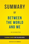 Between The World And Me By Ta-Nehisi Coates  Summary  Analysis