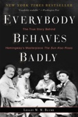 Everybody Behaves Badly - Lesley M. M. Blume Cover Art