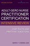 Adult-Gerontology Nurse Practitioner Certification Intensive Review