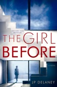 The Girl Before - J.P. Delaney Cover Art