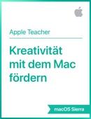 Kreativität mit dem Mac fördern macOS Sierra