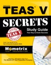 Secrets Of The TEAS V Exam Study Guide