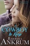 A Cowboy To Keep
