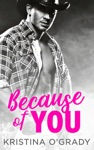 Because Of You The Copeland Ranch Trilogy Book 2