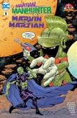 Martian Manhunter/Marvin the Martian Special (2017-) #1