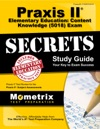 Praxis II Elementary Education Content Knowledge 5018 Exam Secrets Study Guide