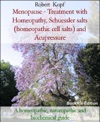 Menopause - Treatment With Homeopathy Acupressure And Schuessler Salts Homeopathic Cell Salts Biochemistry