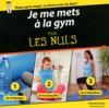 Je Me Mets  La Gym Pour Les Nuls