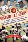 Bushville Wins