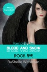 Blood And Snow 5 Vampire Lies