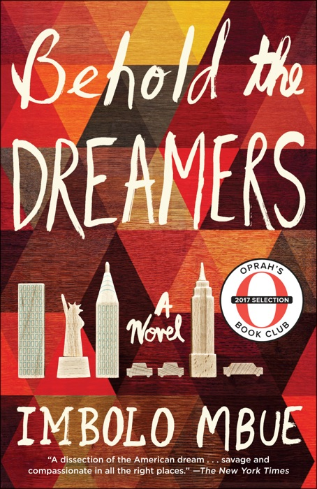 Behold the Dreamers Oprahs Book Club Imbolo Mbue Book