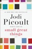 Jodi Picoult - Small Great Things  artwork
