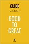 Guide To Jim Collinss Good To Great By Instaread