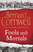 Bernard Cornwell - Fools and Mortals artwork