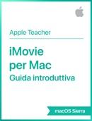 iMovie per Mac Guida introduttiva macOS Sierra