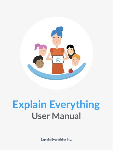 Explain Everything User Manual