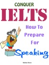 Conquer IELTS - How To Prepare For Speaking