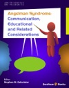 Angelman Syndrome Communication Educational And Related Considerations